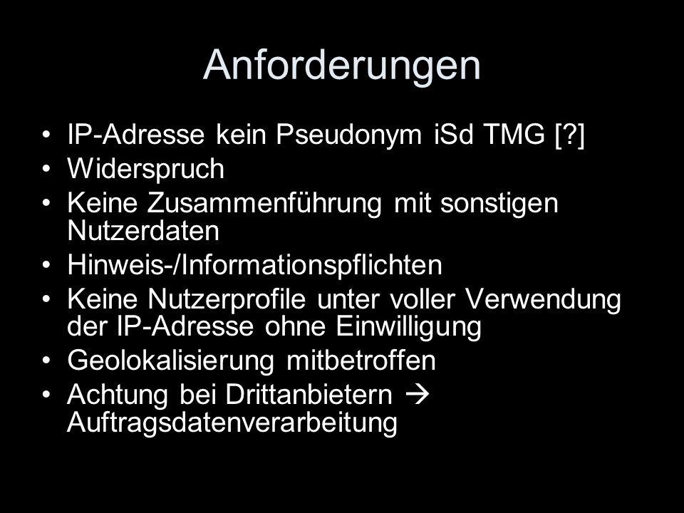 Anforderungen IP-Adresse kein Pseudonym iSd TMG [ ] Widerspruch